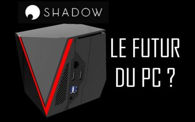 Test et avis Shadow Cloud Gaming